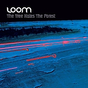 LOOM - The Tree Hates The Forest (VP 18 123)